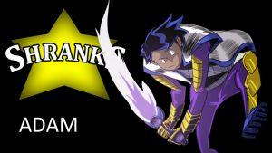 Adam of the Shranks Universe